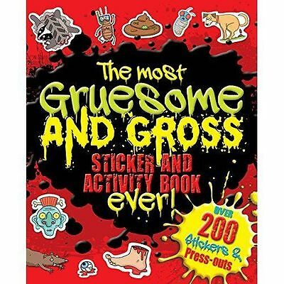 The Most Gruesome and Gross Sticker and Activity Book Ever (Giant S & A Gruesome