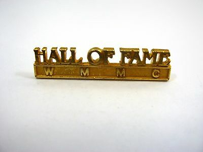 Vintage Collectible Pin: WMMC Hall of Fame Beautiful Gold Tone Design