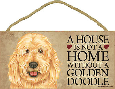 A house is not a home without a Goldendoodle Wood Puppy Dog Sign Plaque USA Made