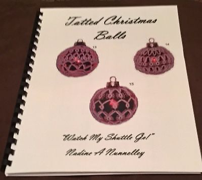 Tatted Christmas Balls book by Nadine A. Nunnelley, 15 patterns