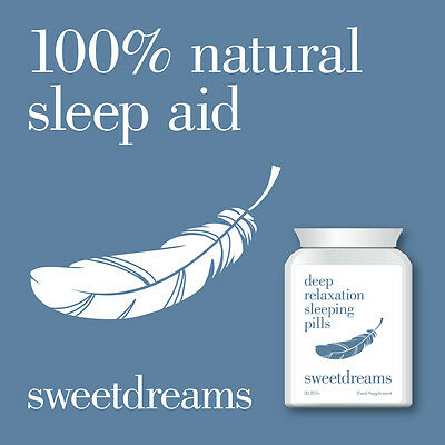 Sweet Dreams Deep Relaxation Sleeping Pills – Sleep Aid 100% Natural Herbal