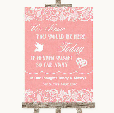 Coral Burlap & Lace Loved Ones In Heaven Personalised Wedding Sign