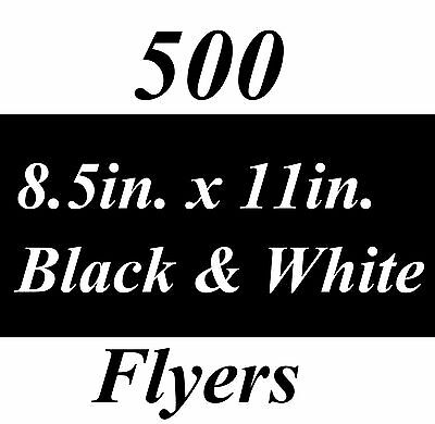 "500 Black and White Custom Printed Flyers 8.5""x11"" Free Expedited Shipping"
