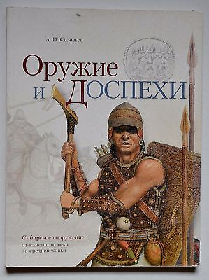 Siberian Weapons and Armour from the Stone Age to the Middle Ages BOOK