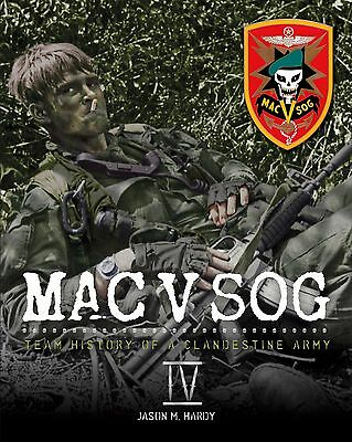 Book: MAC V SOG: Team History of a Clandestine Army, Volume IV, Special Forces