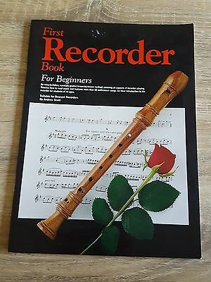 First Recorder book for beginners ANDREW SCOTT LEARN TO PLAY MUSIC