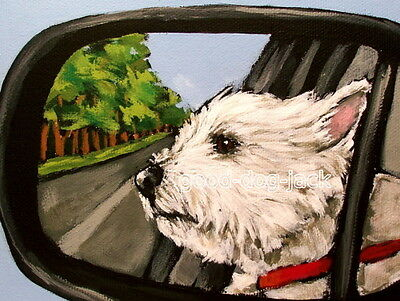 """West Highland Terrier ACEO WESTIE PRINT Painting """"ROAD TRIP!"""" Dog Art RANDALL"""