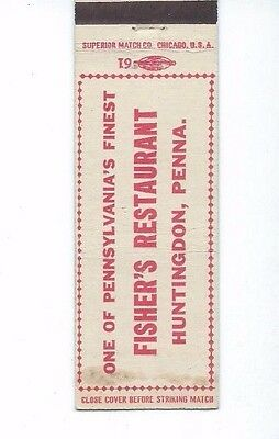 MATCHBOOK COVER  Fisher's Restaurant Huntingdon, Penna