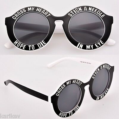 Cross My Heart Hope To Die Stick a Needle in My Eye Sunglasses - Fun / Fashion
