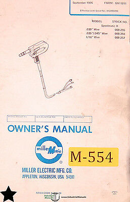 Miller Spoolmatic II, Welding Operations and Maintenance Manual