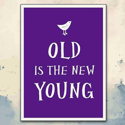Old Is The New Young Inspirational Quote Book | gift birthday