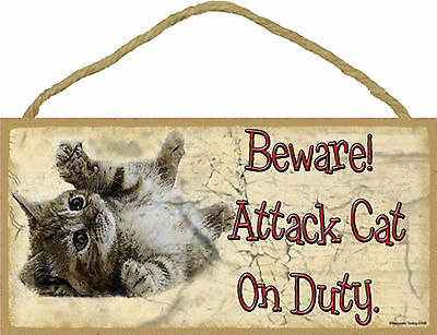 Beware Attack Cat On Duty Rolling Tabby Kitten Cat Funny Wood Sign Warning USA