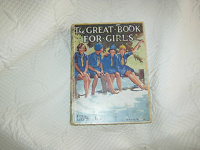 THE GREAT BOOK FOR GIRLS - 1932 (h/b)