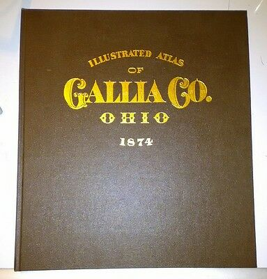 Illustrated Atlas of Gallia County Ohio 1874 1976 Edition HB WM Griffith JR Maps