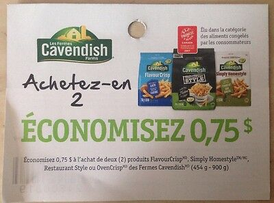 Lot 10 x 0.75$ Buy TWO Products Cavendish Farms Canada Coupons