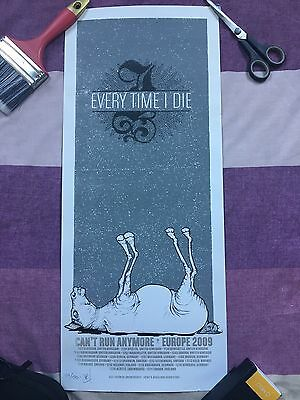 Every Time I Die ETID Can't Run Anymore 2009 UK Tour Screen Print RARE Signed