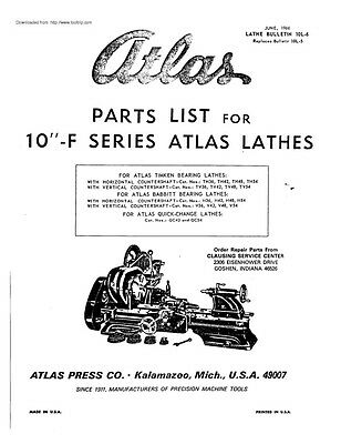 "1966 Atlas 10F-Series  10"" Lathes-Illustrated Parts List  Instructions"