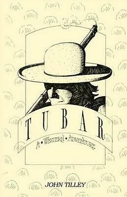 NEW Tubar: A Western Adventure by Ph.   Ph. John... BOOK (Paperback / softback)