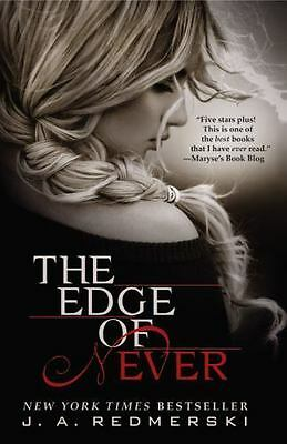 The edge of never by J .A. Redmerski (Paperback)