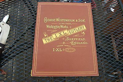George Wostenholm Ixl Cutlery / Knives Book First Edition 1975