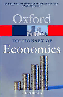 A Dictionary of Economics by John Black (Paperback, 2003)
