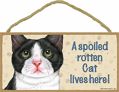 A spoiled rotten Cat lives here! Tuxedo Kitten Cat Wood Sign Plaque Made in USA