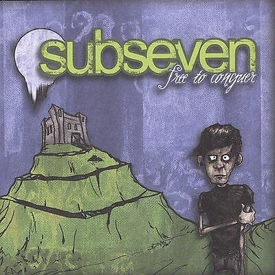 Free to Conquer, Subseven, Good