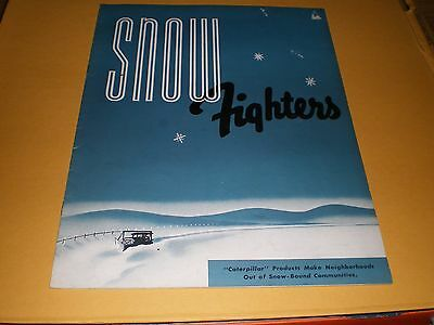 Old Caterpillar Tractor Snow Fighters 12 pg. Advertising Booklet Brochure