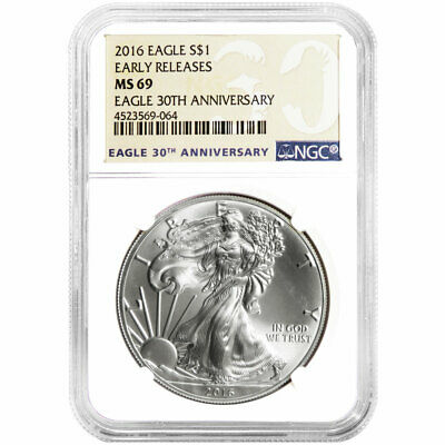 2016 $1 American Silver Eagle NGC MS69 Early Releases 30th Anniversary Label