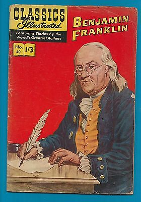 Classics Illustrated Comic # 40 Benjamin Franklin  #826