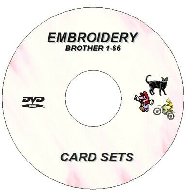 New Embroidery Designs Brother Cards 1- 66 On Dvd Disc Pes + Software