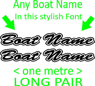 Boat Name Sticker Decals Vinyl cut Custom Personalised 15 colors 1 metre PAIR