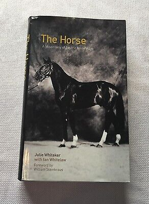The Horse A Miscellany of Equine Knowledge hardcover book by Julie Whitaker