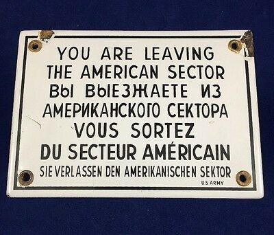 """WWII U.S. Army  Porcelain Sign """"You Are Leaving The American Sector"""" - RARE"""