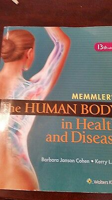 Memmler's The Human Body in Health and Disease by Cohen and Hull