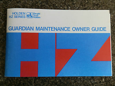 Holden Hz Owners Guide  ''not A Brochure''  100% Guarantee.