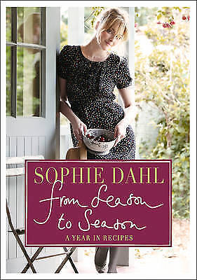 From Season to Season by Sophie Dahl Hardcover Book (English)