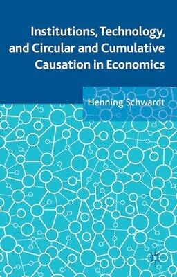 NEW Institutions, Technology, And Circular And Cumulative... BOOK (Hardback)