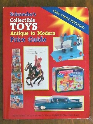 Shroeder's Collectible Toys Antique to Modern Price Guide Book 1995 1st Edition