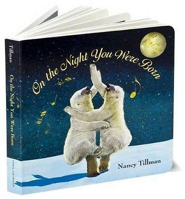 On the Night You Were Born by Nancy Tillman Book | NEW Free Post AU