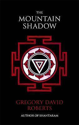 The Mountain Shadow by Gregory David Roberts Book | New Free Post AU