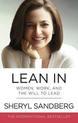 Lean In: Women, Work, and the Will to Lead by Sheryl Sandberg | NEW & Free Post