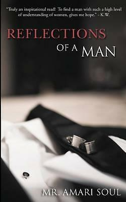 Reflections of a Man By Amari Soul Paperback Book | NEW & Free Shipping