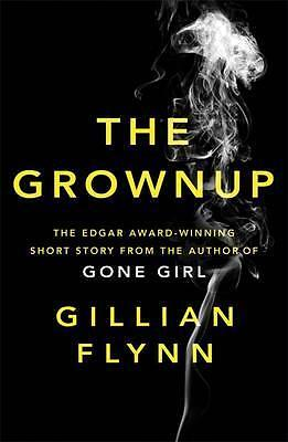 The Grownup By Gillian Flynn Paperback Book | Brand NEW & Free Shipping