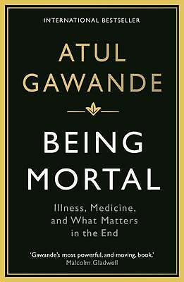 Being Mortal by Atul Gawande Paperback Book | NEW & Free Shipping