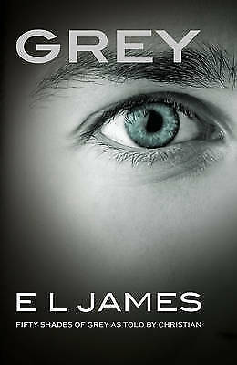 Grey: Fifty Shades of Grey as told by Christian by E. L. James Book   NEW AU