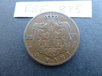 Romania 5 Bani coin 1885 fair grade        Ref  875