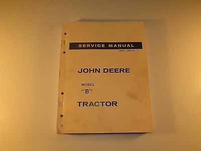"John Deere ""B"" - Service Manual SM-2004 - service and maintenance"