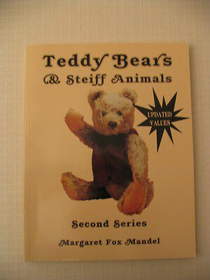 NEW Teddy Bears & Steiff Animals 2nd Series Collector Book Guide Margaret Mandel