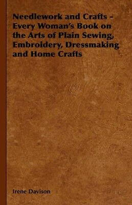 NEW Needlework And Crafts - Every Woman's Book On The Arts... BOOK (Paperback)